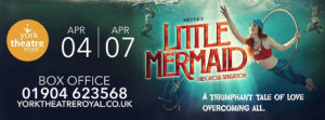 Advertisement for Little Mermaid at Theatre Royal in York
